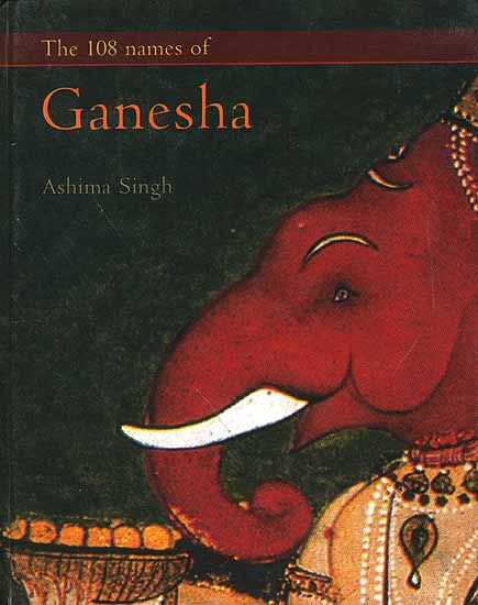 The 108 Names of Ganesha