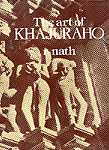 The Art of KHAJURAHO