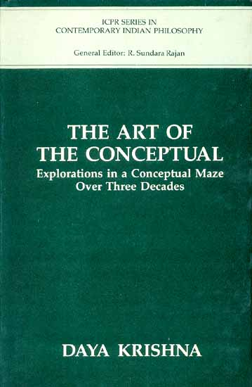 THE ART OF THE CONCEPTUAL (Explorations in a Conceptual Maze Over Three Decades)