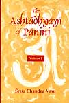 The Ashtadhyayi of Panini: 2 Volumes