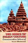 The Bases of Indian Culture: Commemoration Volume of Swami Abhedananda