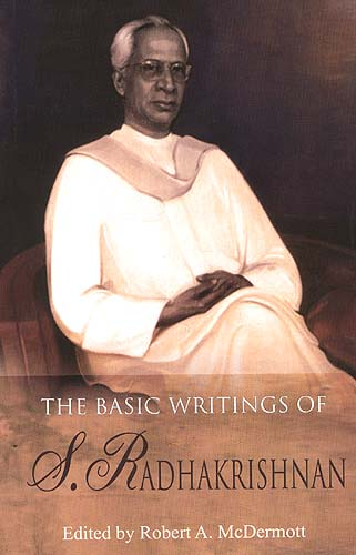 The Basic Writings of S. Radhakrishnan