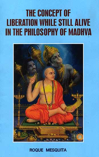 The Concept of Liberation While Still Alive In The Philosophy of Madhva