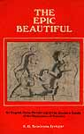 The Epic Beautiful: An English Verse Rendering of the Sundara Kanda of the Ramayana of Valmiki