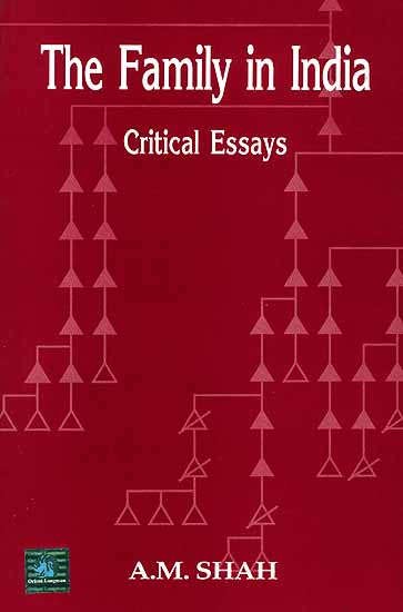 The Family in India Critical Essays