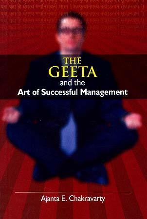 The Geeta and the Art of Successful Management