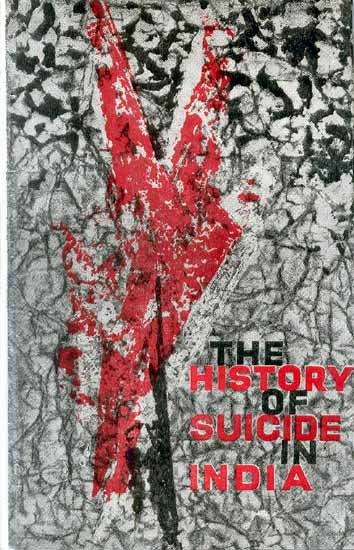 The History of Suicide in India - An Introduction