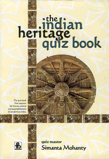The Indian Heritage Quiz Book