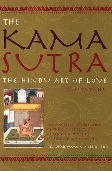 the kamasutra The world's oldest and most widely read guide to the pleasures and techniques  of sex, the kama sutra was compiled in the fourth century ad by a brahmin and .