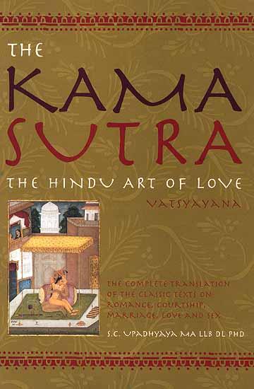 The Kama Sutra The Hindu Art of Love Vatsyayana