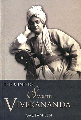 The Mind of Swami Vivekananda: An anthology and a study