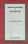 The Origin and Development of Bhojpuri
