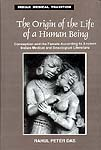 The Origin of the Life of a Human Being (Conception and the Female According to Ancient Indian Medical and Sexological Literature)