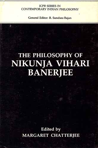 THE PHILOSOPHY OF NIKUNJA VIHARI BAJERJEE