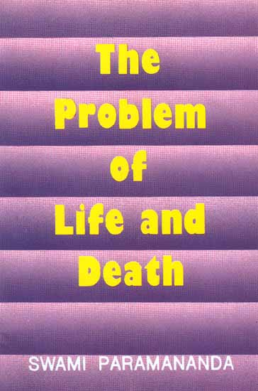 The Problem of Life and Death