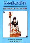 The Psalm of Siva's Glory (Shiva Mahima Stotra)