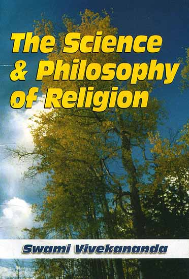 The Science and Philosophy of Religion