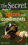 The Secret Benefits of Spices and Condiments