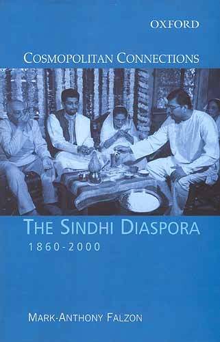THE SINDHI DIASPORA (1860-2000)