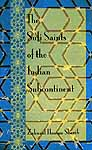 The Sufi Saints of the Indian Subcontinent