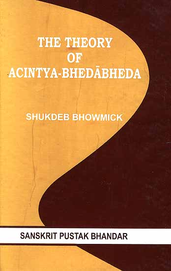 The Theory of Acintya-Bheda Bheda