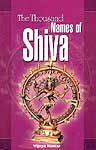 The Thousand Names of Shiva ((Sanskrit Text, Transliteration & Translation))