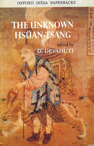 THE UNKNOWN HSUAN-TSANG