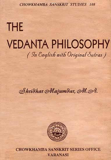 The Vedanta Philosophy (In English with Original Sutras): Brahma ...