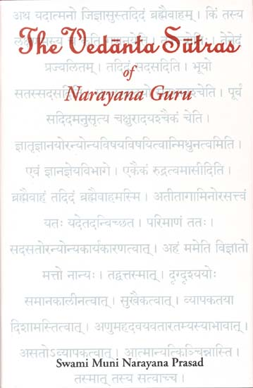 The Vedanta Sutras of Narayana Guru