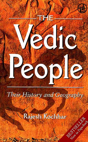 The Vedic People: Their History and Geography