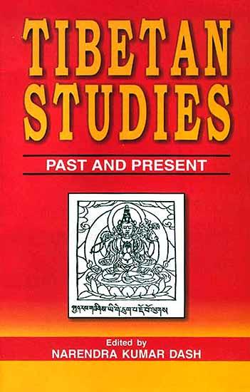 Tibetan Studies: Past and Present