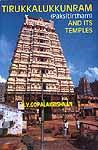 Tirukkalukkunram (Paksitirtham) And Its Temples