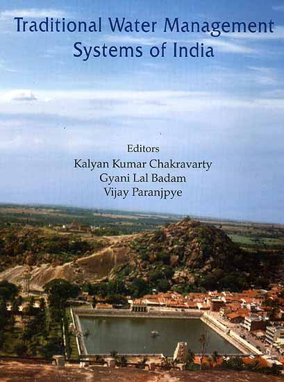 Traditional Water Management Systems of India