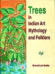 Trees in Indian Art Mythology and Folklore