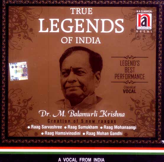 True Legends of India: Dr. M. Balamurli Krishna (Creation of 5 New Raagas) (Audio CD)