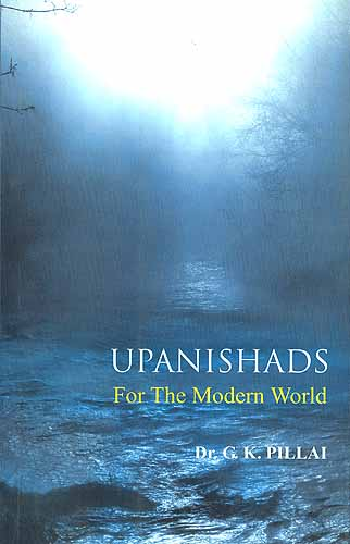 UPANISHADS: For The Modern World
