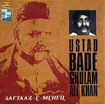 Ustad Bade Ghulam Ali Khan: Sartaaz-E-Mehfil (Audio CD)