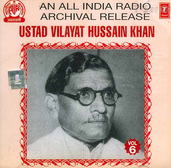 Ustad Vilayat Hussain Khan (An All India Radio Archival Release) (Audio CD) - ustad_vilayat_hussain_khan_an_all_india_radio_archival_icb089