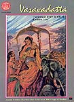 Vasavadatta The popular Story as told in Buddhist Lore