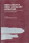 Veda-Laksana Vedic Ancillary Literature