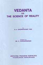 Vedanta or the Science of Reality