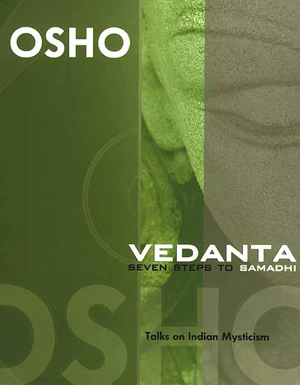 Vedanta Seven Steps to Samadhi (Talks on Indian Mysticism)