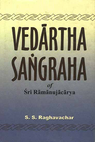Vedartha Sangraha Of Sri Ramanujacarya