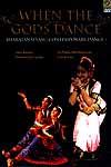 When The Gods Dance- Bharatanatyam Contemporary Dance ( Anita Ratnam, Chandralekha's Group, Dr. Padma Subrahmanyam, Lata & Gita ) (DVD Video)
