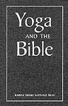 YOGA AND THE BIBLE: THE YOGA OF THE DIVINE WORD