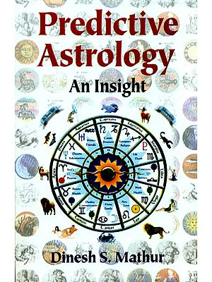 Predictive Astrology - An Insight