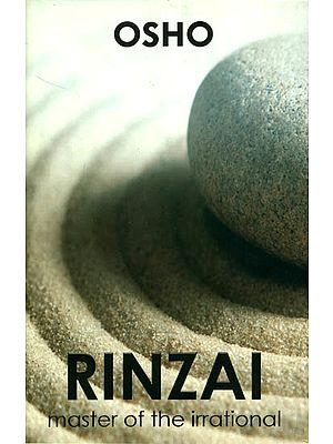 Rinzai Master of the Irrational  (Zen Masters Series)