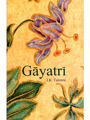 GAYATRI: The Daily Religious Practice of the Hindus