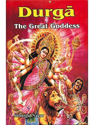 Durga (The Great Goddess)