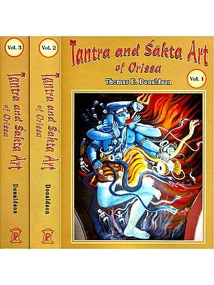 Tantra and Sakta Art of Orissa (Three Volumes)